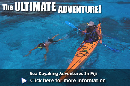 Sea Kayaking Adventures In Fiji, click here for more information